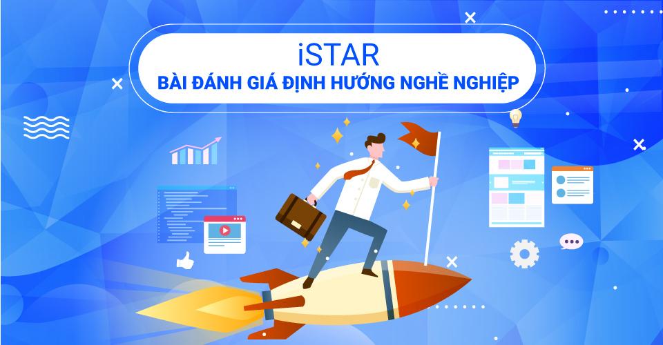 iSTAR - Bài Đánh Giá Định Hướng Nghề Nghiệp
