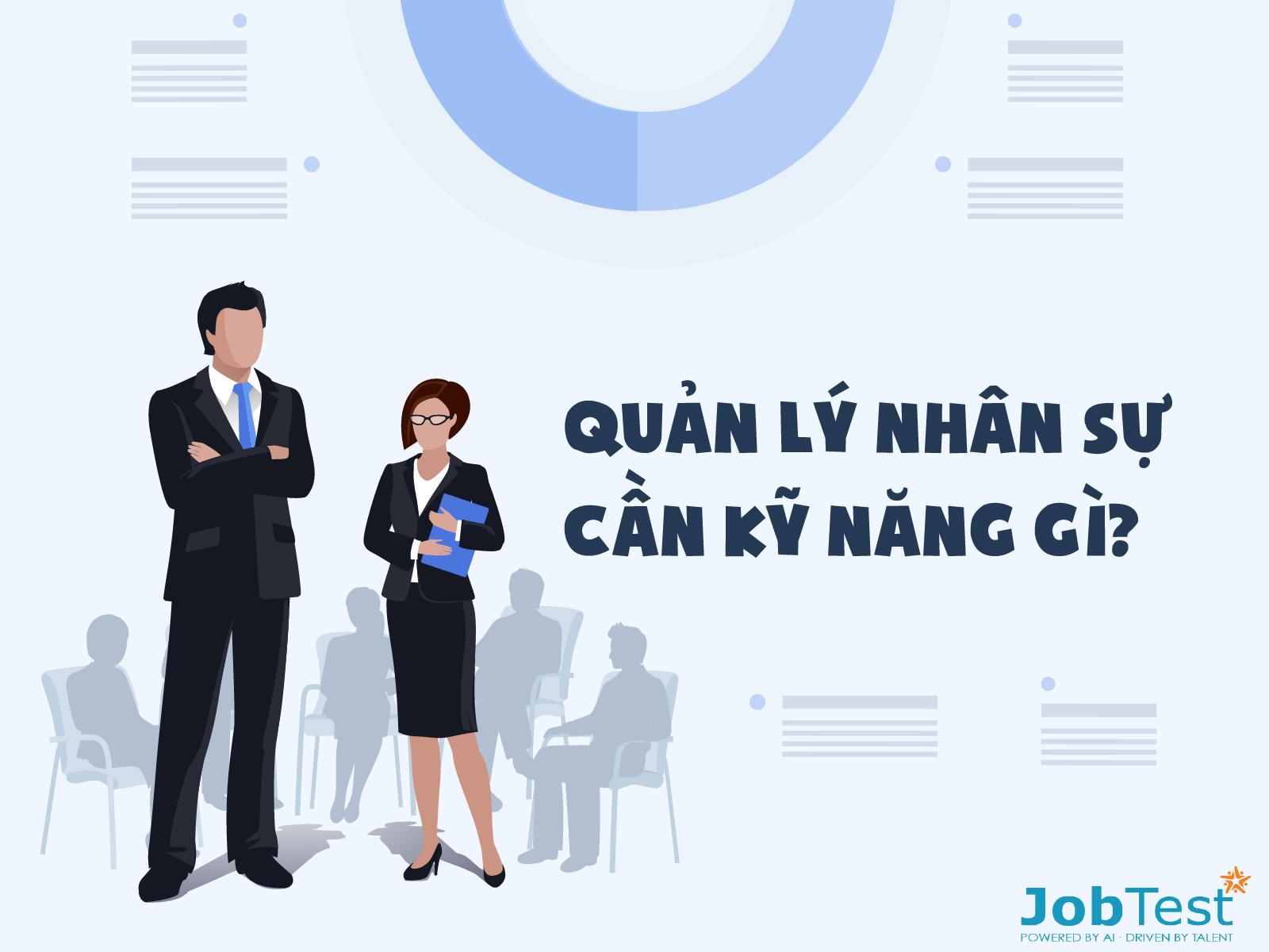 Quản lý nhân sự cần kỹ năng gì?